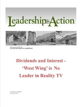 Leadership in Action: Dividends and Interest - 'West Wing' is no Leader in Reality TV