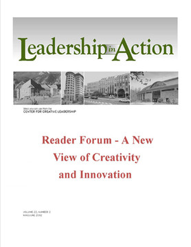 Leadership in Action: Reader Forum - A New View of Creativity and Innovation