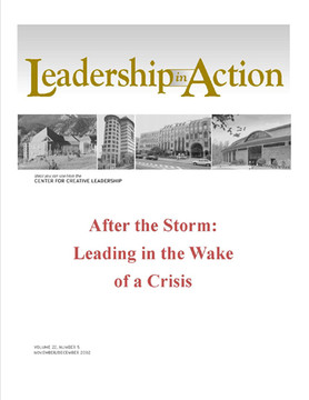 Leadership in Action: After the Storm: Leading in the Wake of a Crisis