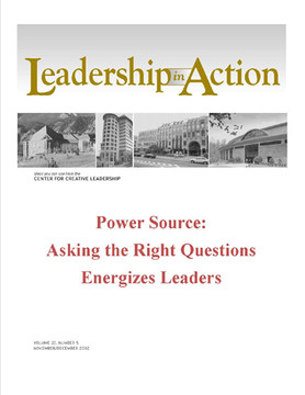 Leadership in Action: Power Source - Asking the Right Questions Energizes Leaders
