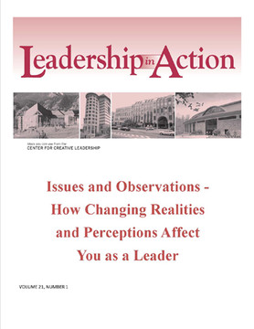 Leadership in Action: Issues and Observations - How Changing Realities and Perceptions Affect You as a Leader