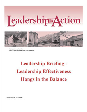 Leadership in Action: Leadership Briefing - Leadership Effectiveness Hangs in the Balance