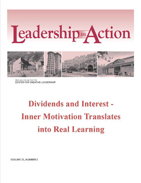 Leadership in Action: Dividends and Interest - Inner Motivation Translates into Real Learning