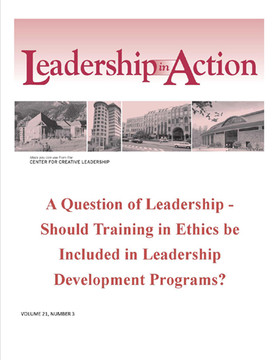 Leadership in Action: A Question of Leadership - Should training in ethics be included in leadership development programs?
