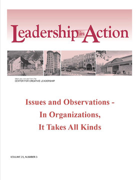 Leadership in Action: Issues and Observations - In Organizations, It Takes All Kinds