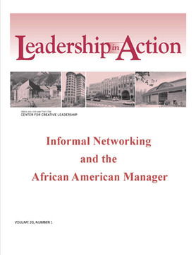 Leadership in Action: Informal Networking and the African American Manager