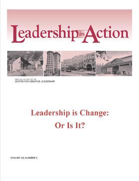 Leadership in Action: Leadership Is Change - Or Is It?