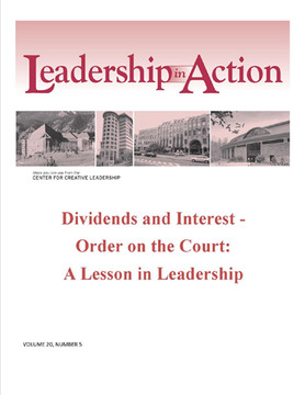 Leadership in Action: Dividends and Interest - Order on the Court: A Lesson in Leadership