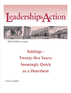 Leadership in Action: Inklings - Twenty-Five Years - Seemingly Quick as a Heartbeat