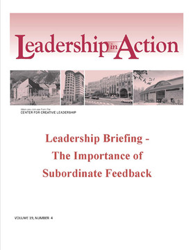 Leadership in Action: Leadership Briefing - The Importance of Subordinate Feedback