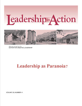 Leadership in Action: Leadership as Paranoia?