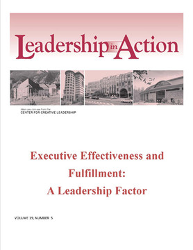Leadership in Action: Executive Effectiveness and Fulfillment: A Leadership Factor