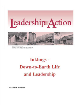 Leadership in Action: Inklings - Down-to-Earth Life and Leadership