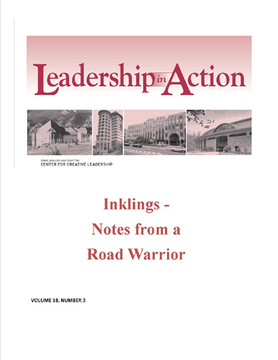 Leadership in Action: Inklings - Notes From a Road Warrior