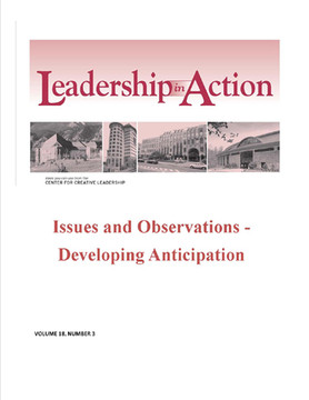 Leadership in Action: Issues and Observations - Developing Anticipation
