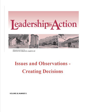 Leadership in Action: Issues and Observations - Creating Decisions