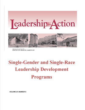 Leadership in Action: Single-Gender and Single-Race Leadership Development Programs
