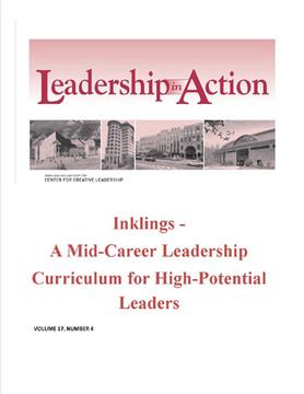 Leadership in Action: Inklings - A Mid-Career Leadership Curriculum for High-Potential Leaders