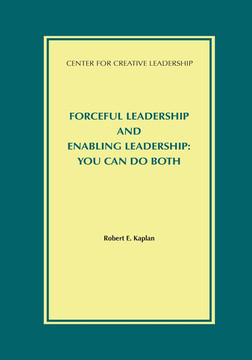 Forceful Leadership and Enabling Leadership: You Can Do Both