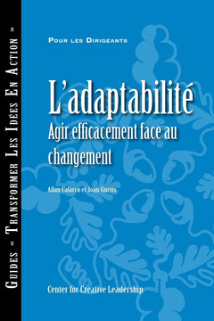 Adaptability: Responding Effectively to Change (French)