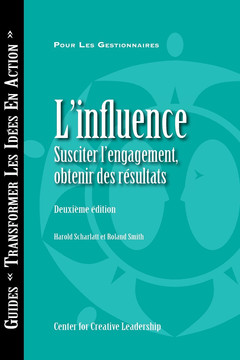 Influence: Gaining Commitment, Getting Results (Second Edition) (French Canadian)