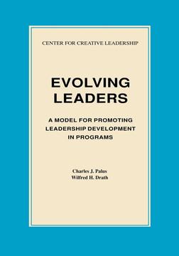 Evolving Leaders: A Model for Promoting Leadership Development in Programs