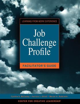 Job Challenge Profile, Facilitator Guide
