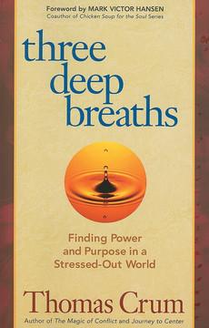 Three Deep Breaths