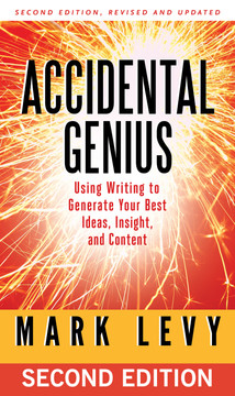 Accidental Genius, 2nd Edition