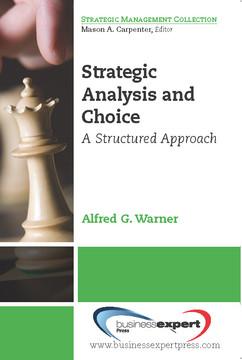 Strategic Analysis and Choice