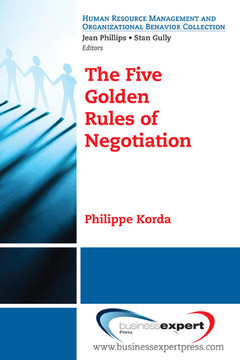The Five Golden Rules of Negotiation