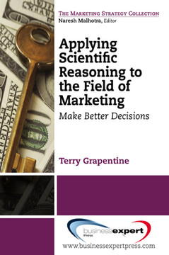 Applying Scientific Reasoning to the Field of Marketing
