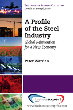 A Profile of the Steel Industry