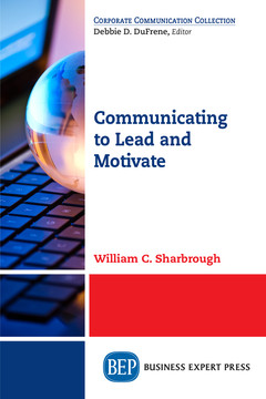 Communicating to Lead and Motivate