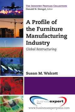 A Profile of the Furniture Manufacturing Industry