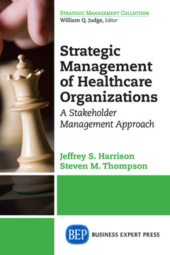 Strategic Management of Healthcare Organizations