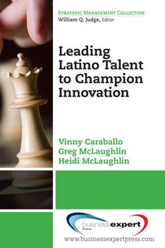 Leading Latino Talent to Champion Innovation