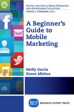 A Beginner's Guide to Mobile Marketing