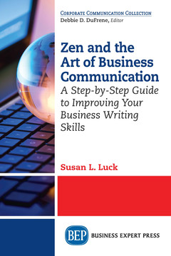 Zen and the Art of Business Communication