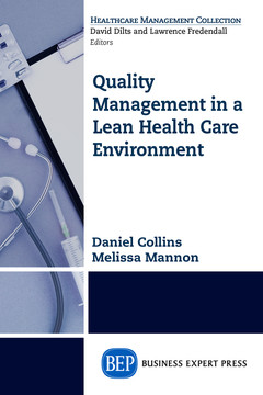 Quality Management in a Lean Health Care Environment