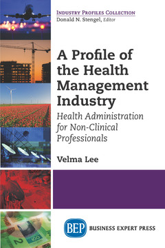 A Profile of the Health Management Industry
