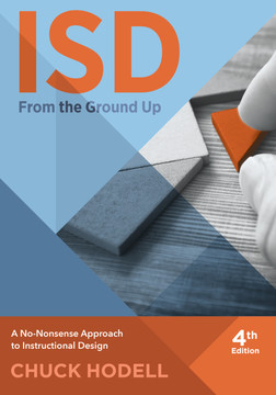ISD From The Ground Up, 4th Edition