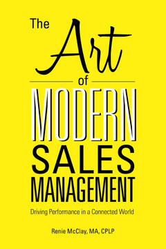 The Art of Modern Sales Management: Driving Performance in a Connected World