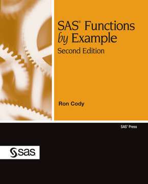 SAS Functions by Example, Second Edition, 2nd Edition