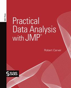 Practical Data Analysis with JMP®