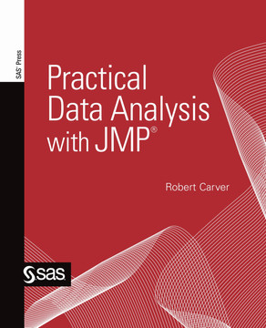 Practical Data Analysis with JMP®