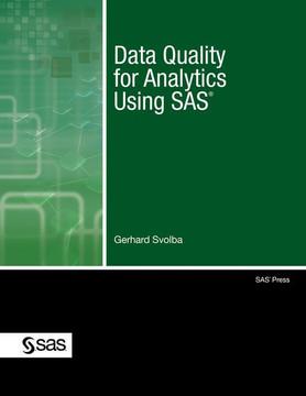 Data Quality for Analytics Using SAS