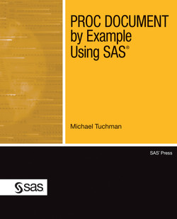 PROC DOCUMENT by Example Using SAS