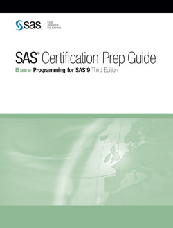 SAS Certification Prep Guide: Base Programming for SAS 9, Third Edition