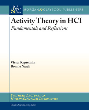 Activity Theory in HCI